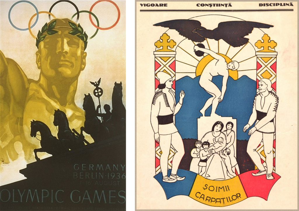Left: Poster of the 1936 Olympic Games in Berlin depicting a golden, idealized athlete. Right: A Romanian poster from 1938 depicting the idealized Romanian people as Carpathian falcons, extorting values such as vigor, conscience, and discipline.